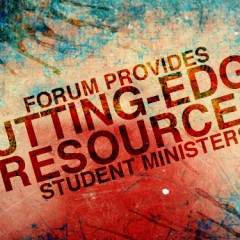 Forum provides cutting-edge resources for student ministers