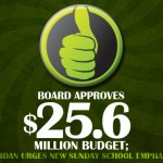 Board approves 25.6 million budget