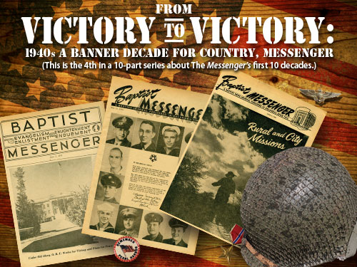 From victory to victory: 1940s a banner decade for country, Messenger