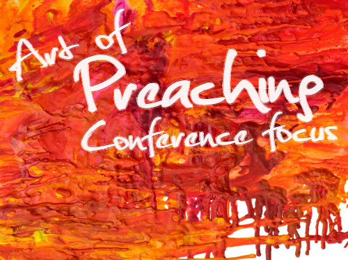 Art of Preaching Conference