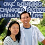 OKC bombing changed pastor Nguyen's life