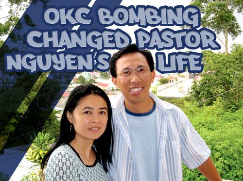 OKC bombing changed pastor Nguyen's life