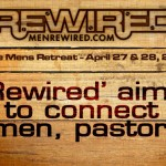 'Rewired' aims to  connect men, pastors