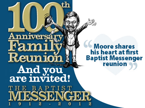 Moore shares his heart at first Baptist Messenger reunion