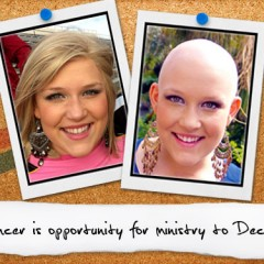 Cancer is opportunity for ministry to Decker